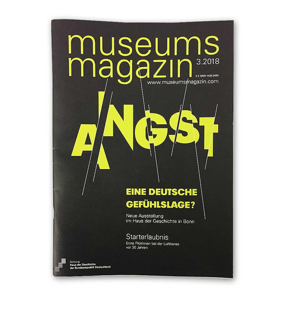 Cover des Museumsmagazins 3 im Jahr 2018. ANGST, eine Deutsche Gefühlslage?