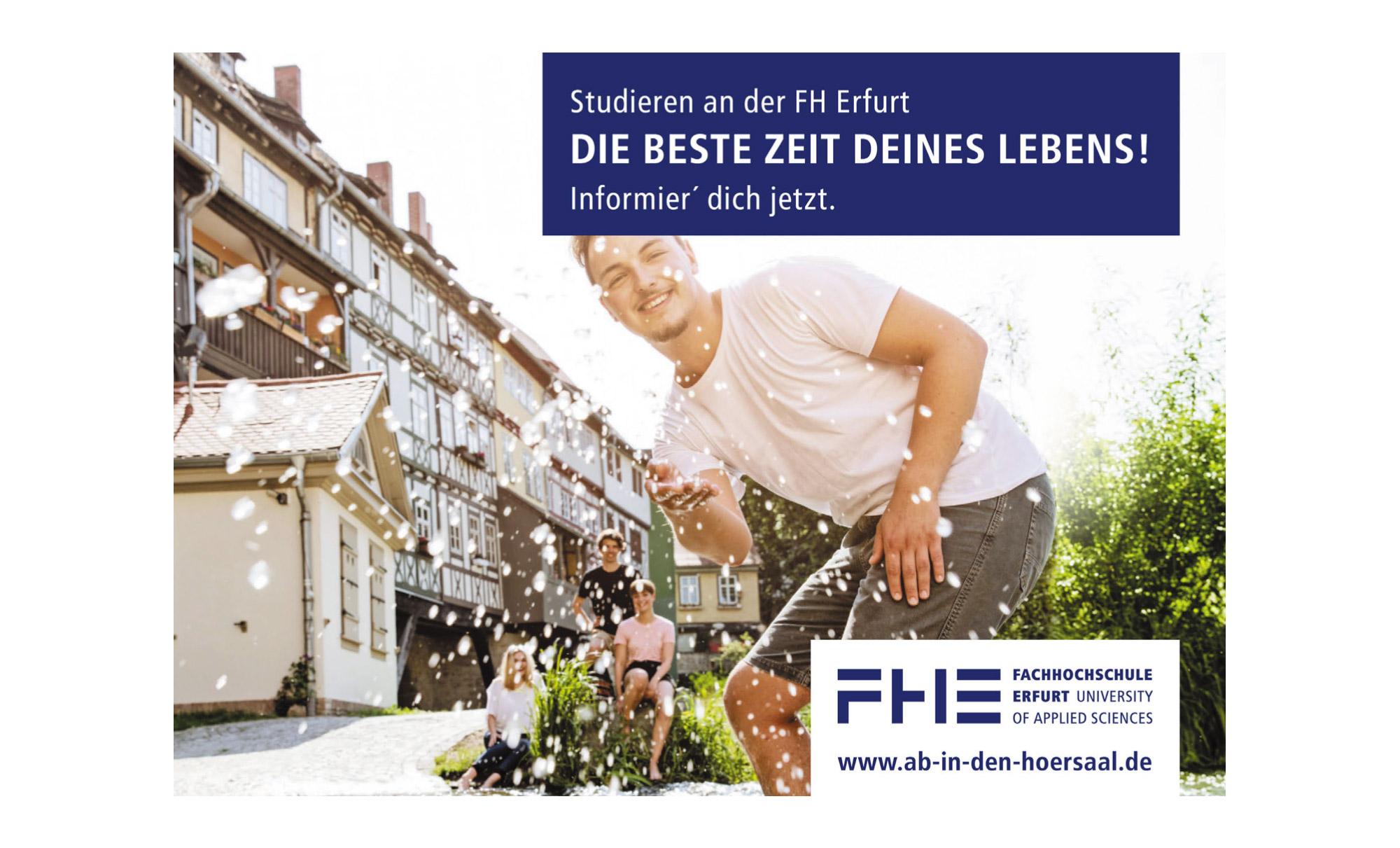 Motiv der Social Media Kampagne für die FH Erfurt. Auf de Bild: Studieren an der FH Erfurt – Die Beste Zeit deines Lebens! Informier' dich jetzt. www.ab-in-den-hoersaal.de