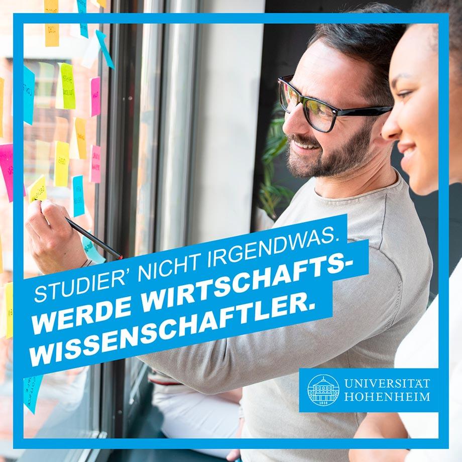 Studier nicht irgendwas. Werde Wirtschaftswissenschaftler. Social Media Kampagne für die Universität Hohenheim von Werbeagentur Schleiner und Parnter Kommunikation